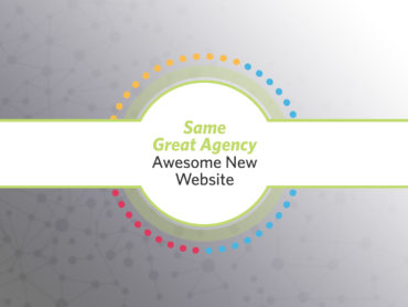 Same Great Agency, Awesome New Website