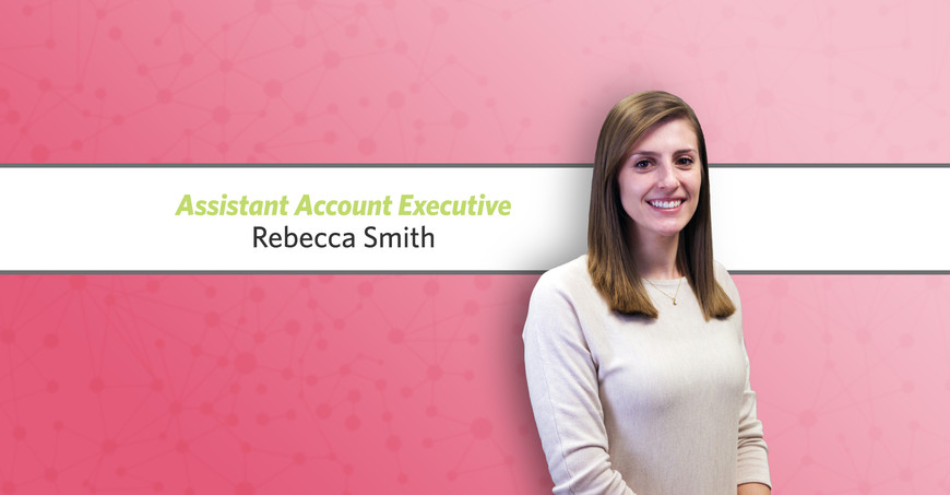 Rebecca Smith Assistant Account Executive