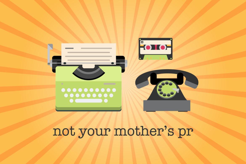Header image: Not Your Mother's PR
