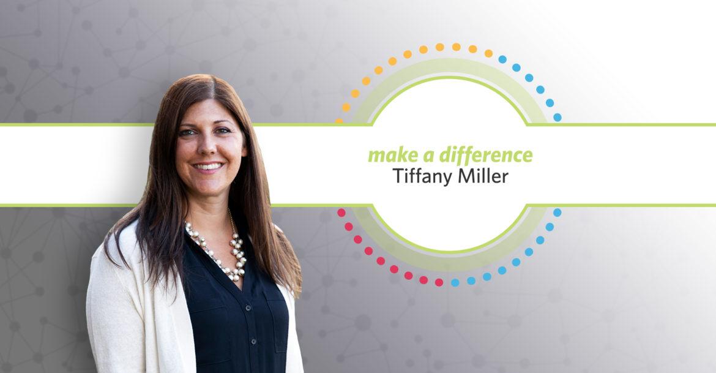 Make a Difference Award: Tiffany
