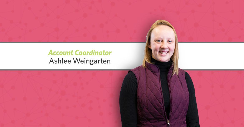 Ashlee Weingarten Joins R&J as Account Coordinator