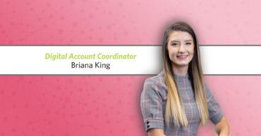 R&J Promotes Briana King to Digital Account Coordinator
