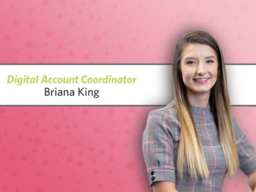 R&J Promotes Briana King to Digital Account Coordinator