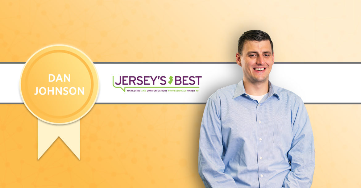 Dan Johnson Recognized as One of NJ's Best Marketing and Communications Professionals Under 40