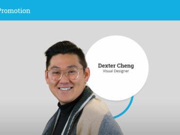 Dexter Cheng Promotion to Visual Designer